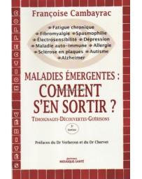 MALADIES EMERGENTES : COMMENT S'EN SORTIR ?