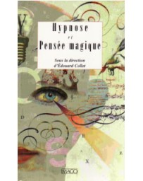 Hypnose et pensée magique