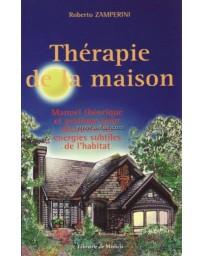 Thérapie de la maison - Manuel théorique et pratique