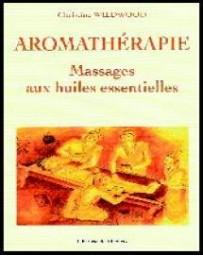 Aromathérapie - Massage aux huiles essentielles