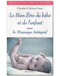 Le bien-être du bébé et de l'enfant avec le massage int