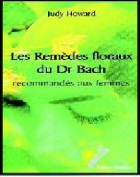 Les remèdes floraux du Dr. Bach recommandés aux femmes