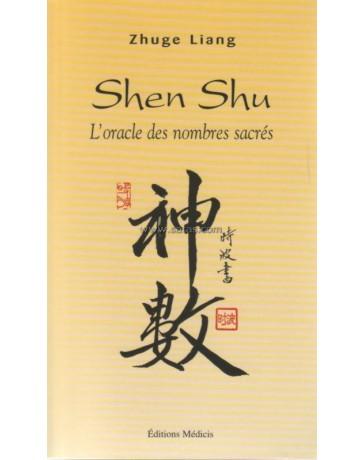 Shen Shu - L'oracle des nombres sacrés