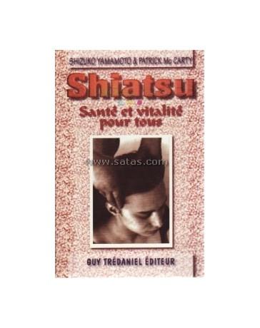 Shiatsu - Santé et vitalité pour tous