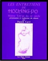 Les entretiens de Houang-Po, Maître Tch'an du IXe siècle