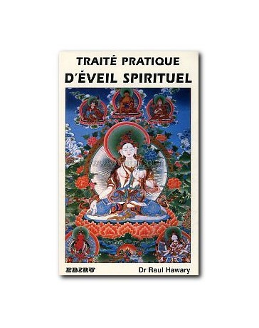 TRAITE PRATIQUE D'EVEIL SPIRITUEL
