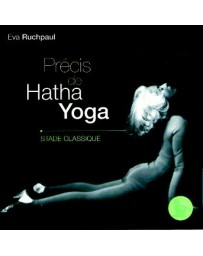 Précis de Hatha Yoga - Stade Classique
