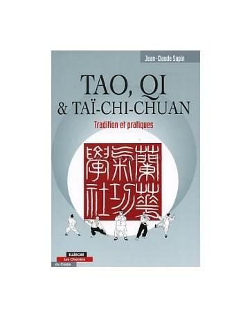 Tao, Qi - Taï-chi-chuan - Tradition et pratiques
