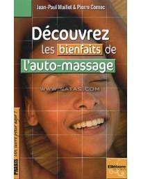 DECOUVREZ LES BIENFAITS DE L'AUTO-MASSAGE
