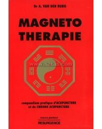 Magnéto-thérapie. Compendium pratique d'acupuncture et