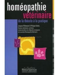 Homéopathie vétérinaire - De la théorie à la pratique