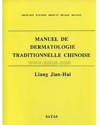 Manuel de dermatologie traditionnelle chinoise