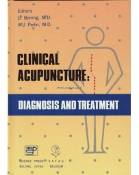 Clinical Acupuncture - Diagnosis and Treatment