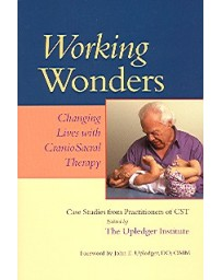 Working Wonders -  Changing Lives with CranioSacral Therapy