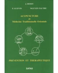 Acupuncture et Médecine Traditionnelle Orientale - Prévention et thérapeutique