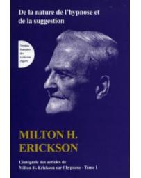 TOME I de L'intégrale des articles de Milton H. Erickson sur l'hypnose