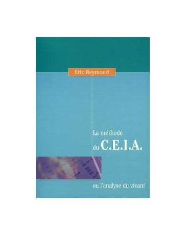 La méthode du C.E.I.A. ou l'analyse du vivant