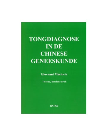 Tongdiagnose in de chinese geneeskunde  2de uitgave