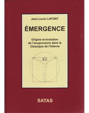 Emergence - Origine et évolution de l'acupuncture dans le Classique de l'Interne