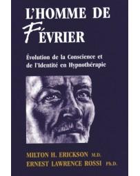 L'homme de février - Evolution de la conscience et de l'identité en hypnothérapie