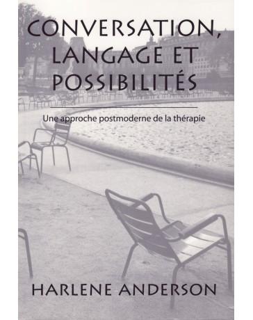 Conversation, langage et possibilités - Une approche postmoderne de la thérapie