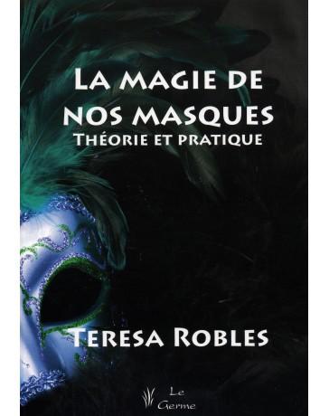 La magie de nos masques - Théorie et pratique