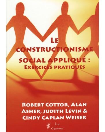 Le constructionisme social appliqué - exercices pratiques