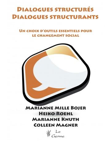 Dialogues structurés, dialogues structurants