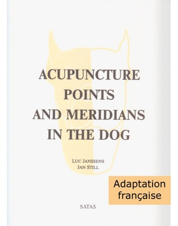 Acupuncture Points and Meridians in the Dog - Adaptation française (7 planches)