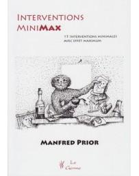 Interventions MiniMax - 15 interventions minimales avec effet maximum