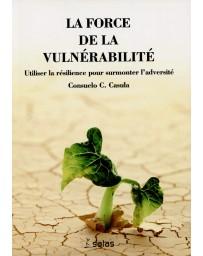 La force de la vulnérabilité