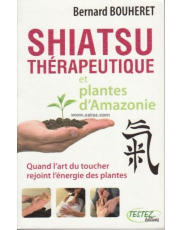 Shiatsu thérapeutique et plantes d'Amazonie - Quand l'art du toucher rejoint l'énergie des plantes