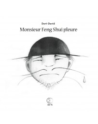 Monsieur Feng Shui pleure