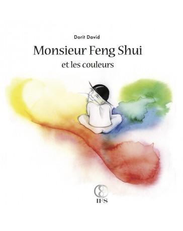 Monsieur Feng Shui et les couleurs