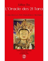 L'Oracle des 21 Tara - Les arts divinatoires tibétains