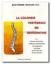 La colonne vertébrale en ostéopathie  Tome 1