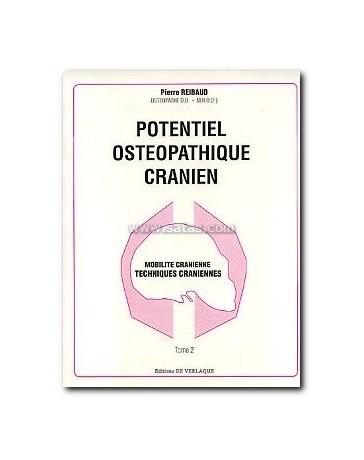 Potentiel ostéopathique crânien  Tome 2 - Mobilité crânien