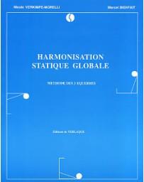 Harmonisation statique globale. Méthode des 3 équerres.