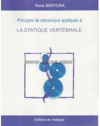 Principes de mécanique appliqués à la statique vertébrale