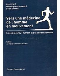 Vers une médecine de l'homme en mouvement