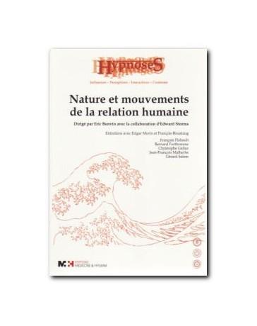 Hypnoses - Nature et mouvements de la relation humaine