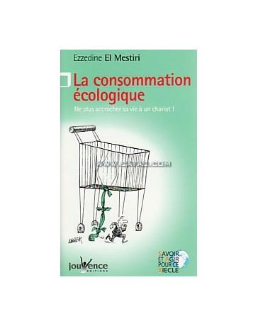 La consommation écologique  Poche