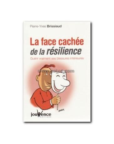 La face cachée de la résilience