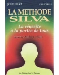 La methode Silva,la réussite à la portée de tous
