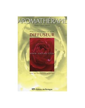 Aromathérapie - Profitez pleinement de votre diffuseur