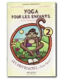 Yoga pour les enfants avec Namasté - Les difficultés, quoi faire?