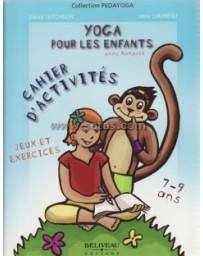 Yoga pour les enfants avec Namasté - Cahiers d'activités, jeux et exercices de 7 à 9 ans