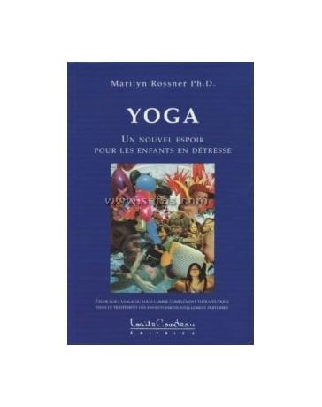 Yoga - Un nouvel espoir pour les enfants en détresse