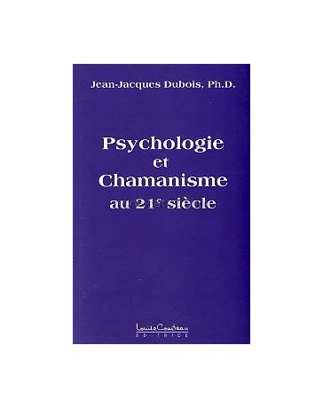 Psychologie et chamanisme au 21e siècle