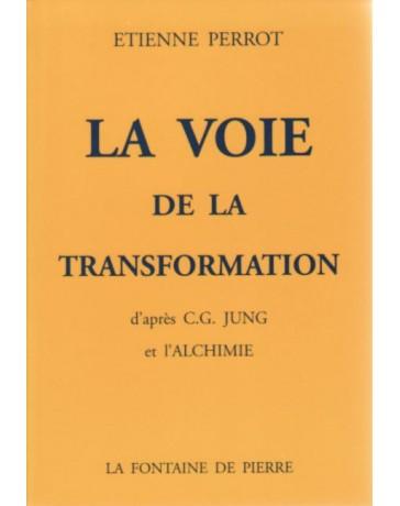 La voie de la transformation  3ème édition